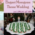 Elegant Monogram Theme to Make Wedding Personalized