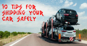 Shipping Your Car Safely