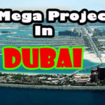 mega projects dubai
