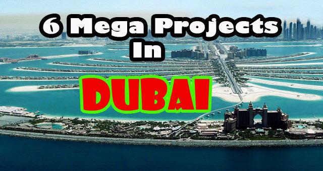 mega projects dubai