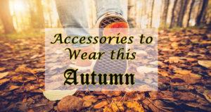 automn accesories