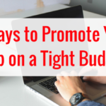 5 ways to promote your app on a tight budget