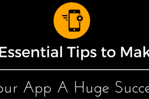 7 essential tips to make your app a huge success