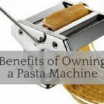 Benefits of Owning a Pasta Machine