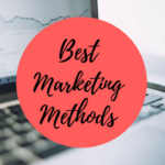 Best Marketing Methods
