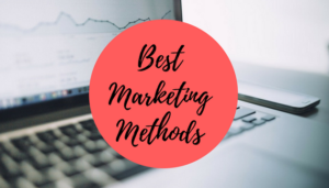 Best Marketing Methods