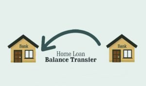 Should You Opt for a Home Loan Balance Transfer Now