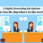 top Rewarding Job Options in world
