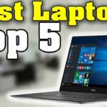 5 Best Laptops of 2017