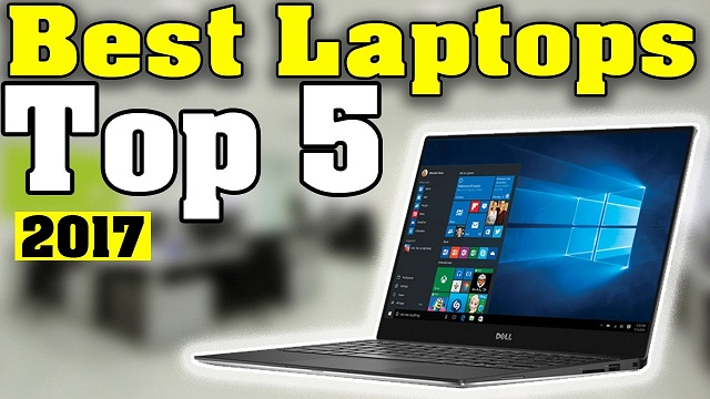 5 Best Laptops of 2017