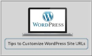 How to Customize The WordPress Permalinks Structure