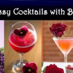Amaze Your Guest with 17 Classy Blooms(Floral) Cocktails
