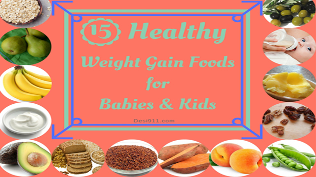 15 Best Healthy Weight Gain Foods For Babies Kids Meetrv