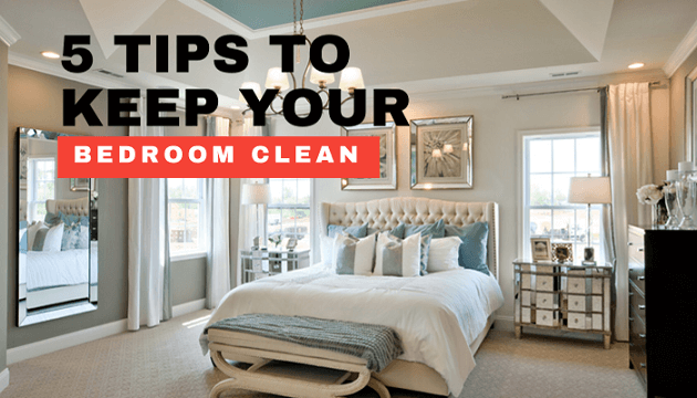 5 Tips to Keep Your Bedroom Clean