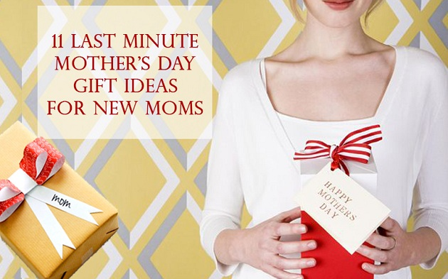 11 Last Minute Mother 39 S Day Gift Ideas For New Moms Meetrv