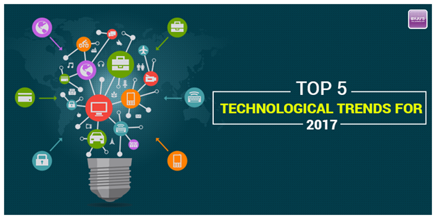 Top 5 Technological Trends for 2017