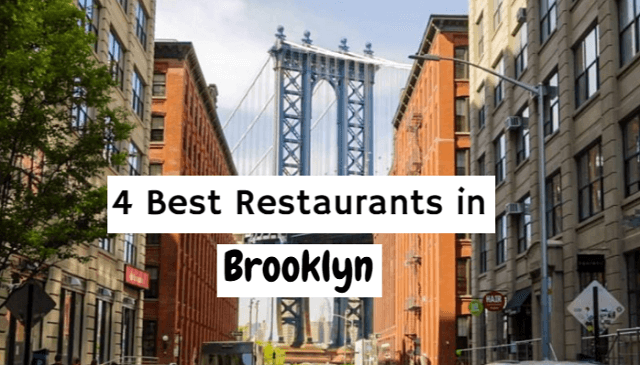 4 Best Restaurants in Brooklyn
