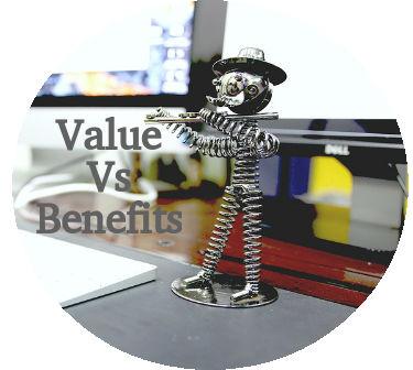 Value Vs Benefits