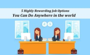 top Rewarding Job Options in world