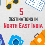Destinations in North East India Guide