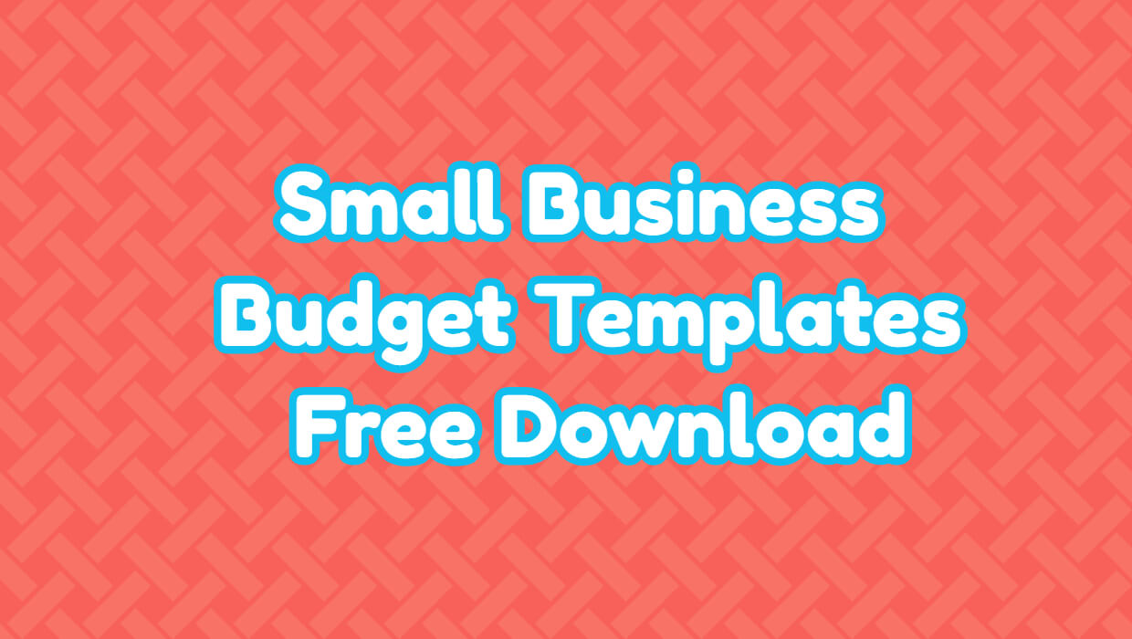 small business budget templates free download