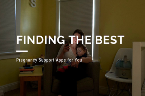 Finding The Best Pregnancy Support Apps for You