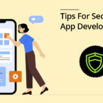 10 Tips and Tricks for Secure App Development