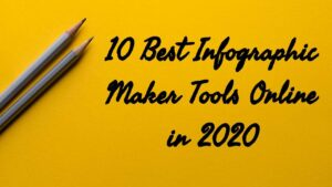 Best Infographic Tools Maker 2020