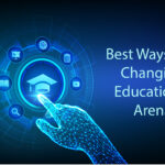 Best Ways AI is Changing the Educational Arena