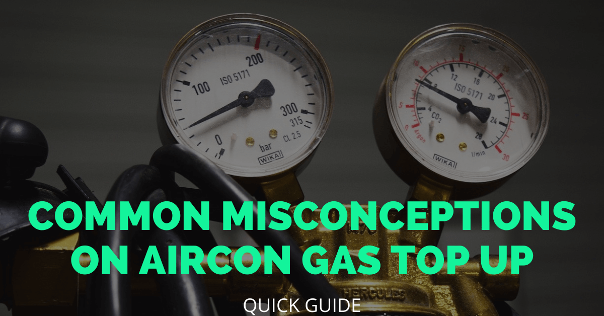 Common Misconceptions of Aircon Gas Top Up