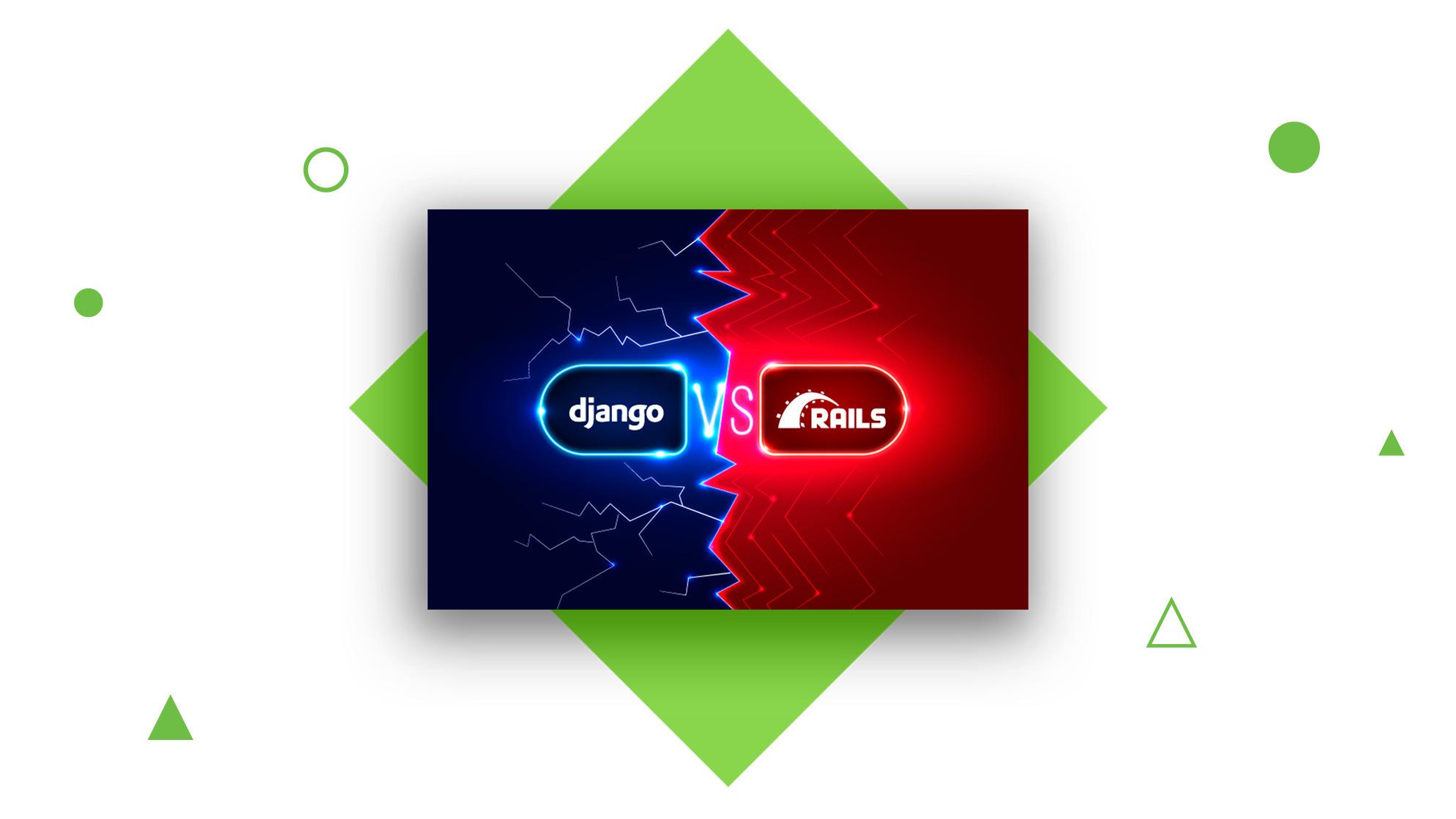Django Vs Ruby on Rails