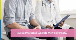 How Do Physicians Evaluate Men
