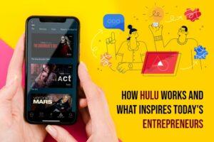 How Hulu Works