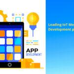 Leading IoT Mobile App Development platforms