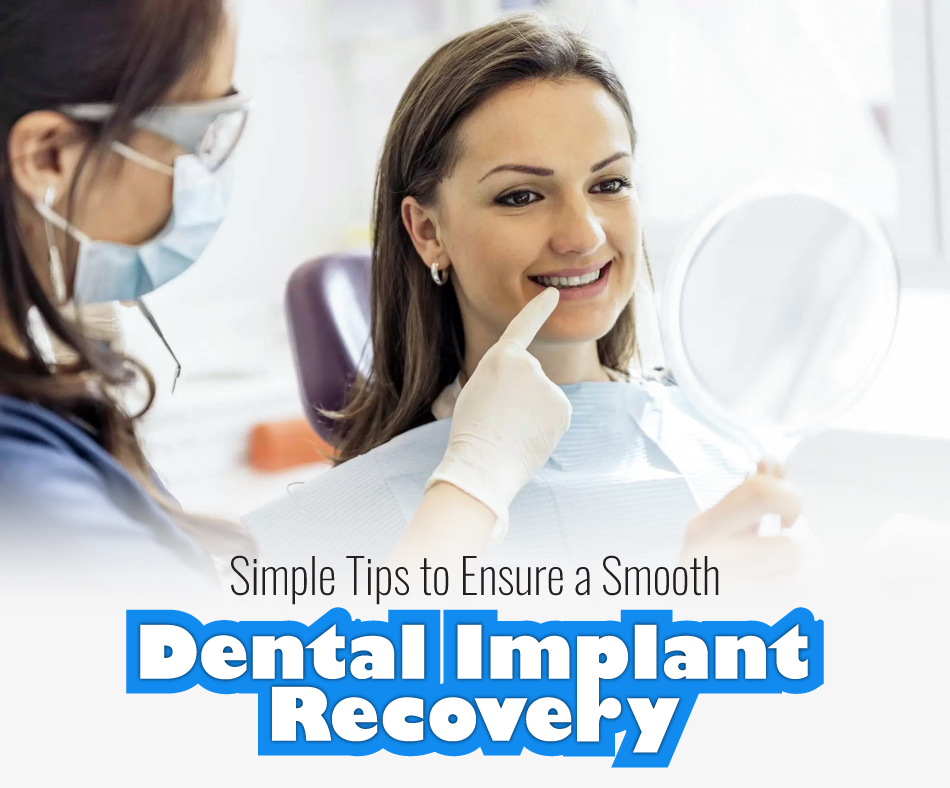 Simple-Tips-To-Ensure-A-Smooth-Dental-Implant-Recovery
